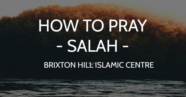 How To Pray Salah