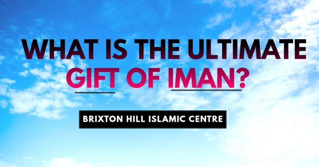 What is the Ultimate Gift of Iman